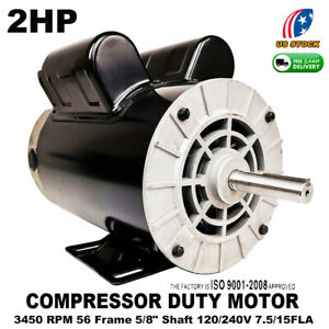 Pro 2hp Compressor Duty Electric Motor 3450 Rpm 56 Frame 5 8 Shaft 120 240v Usa