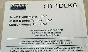 Nib Dayton 1dlk6 Drum Pump Motor 110v 110v 1 50 60 Hz 10 000 Rpm 8 5a 1hp