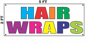 Hair Wraps Banner Sign New 2x5