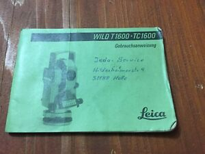 Leica Wild Heerbrugg T1600 Tc1600 Theodolite User Manual Surveying German