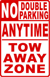 No Double Parking Anytime Tow Away Zone Sign Size Options Business Signs