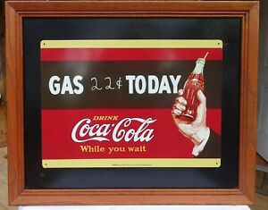GAS 22 Cents TODAY ~ DRINK COCA-COLA  - METAL SIGN ON HARDBOARD in 18x22 FRAME