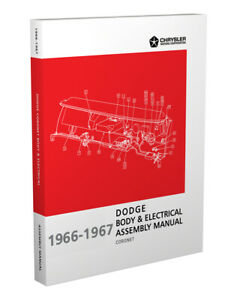 1966 1967 Coronet Body And Electrical Assembly Manual Dodge Factory 440 500 Rt