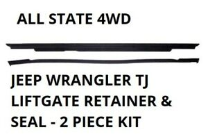 97 06 Jeep Wrangler Tj Lj Hard Top Liftgate Glass Trim Seal With Rubber Gasket