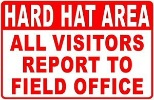 Hard Hat Area All Visitors Report To Office Sign Size Options Construction