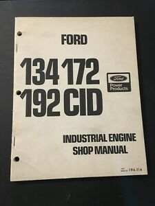 Ford 134 172 192 Cid Industrial Engines Shop Manual 194 114