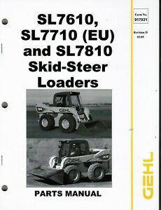 Gehl Sl7610 Sl77105 Sl7810 Skid Steer Loader Parts Manual Oem 917031