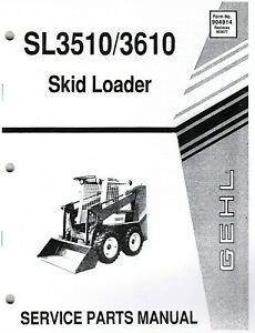 Gehl Sl3510 3610 Skid Loader Parts Manual Oem 904914