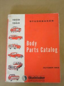 1959 1964 Studebaker Body Parts Catalog 327 Pages Reprint 1963 Nice