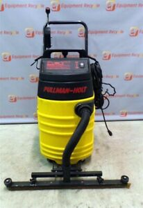 Pullman holt Model Ii 17747 Wet Dry Evacuator Series Industrial 2hp
