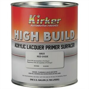 Kirker Acrylic Lacquer High Build Primer 1k Red Oxide Gallon Usa Kp 1815