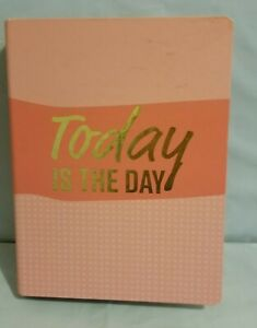 Today Is The Day Pink Planner Monthly Hardcover