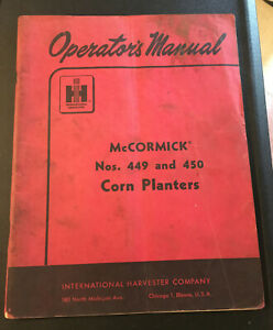 Ih International Ihc Mccormick 449 450 Corn Planter Manual Tractor