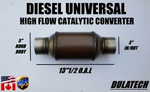 Diesel Universal High Flow Catalytic Converter 5 Round Body 3 In out 25g Load
