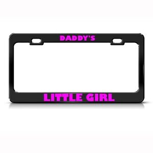 Metal License Plate Frame Daddys Little Girl Girls Car Accessories Chrome