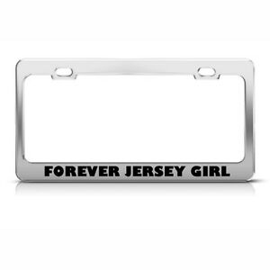 License Plate Frame Forever Jersey Girl Car Accessories Stainless Steel