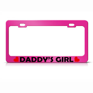 Metal License Plate Frame Daddys Girl Car Accessories Hot Pink