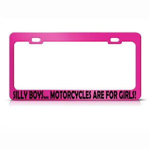 Metal License Plate Frame Silly Boys S Are For Girls Car Accessories Hot Pink