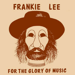 Frankie Lee For The Glory Of Music New CD $13.07