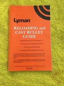 Lyman Reloading and Cast Bullet Guide Item No. 9837283 $7.99
