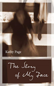 Page Kathy story Of My Face uk Import Book New