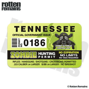 Tennessee Zombie Hunter Hunting Permit Decal Sticker Outbreak Response Unit Feb