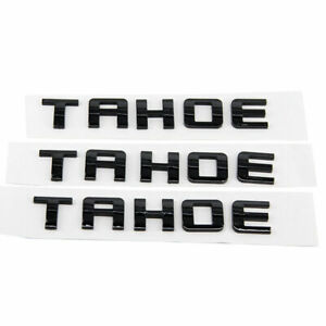 3pcs Tahoe Emblems Gloss Black Badge Nameplate For Gm Chevrolet Yu