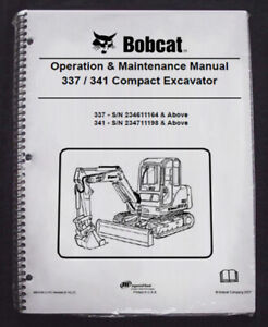 Bobcat 337 341 Excavator Operation Maintenance Manual Owner s 4 6903162