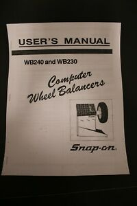Snap On Wb240 Wb230 Computer Wheel Balancer Users Manual Tire Spin Guide