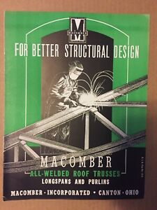 Macomber Steel All welded Roof Trusses Longspans Purlins Catalog Literature