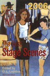 The Best Stage Scenes of 2006 by D L Lepidus: Used $2.59