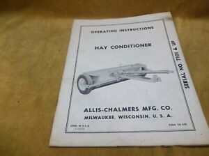 Vintage Operating Instructions Manual For Allis chalmers Hay Conditioner 7101 Up