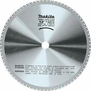 Makita A 90875 12 78t Dry Ferrous Metal Cutting Saw Blade With 1 inch Arbor