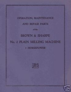 Brown Sharpe No 2 Plain 3hp Milling Machine Manual