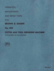 Brown Sharpe No 10n Tool And Cutter Grinder Manual