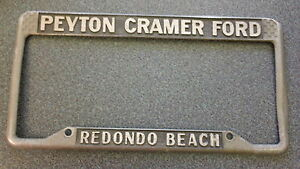 Redondo Beach Peyton Cramer Ford Dealership License Plate Frame Metal Embossed