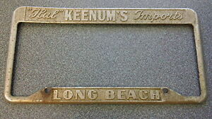 Rare Long Beach Hal Keenum s Imports Dealership License Plate Frame Metal Tag