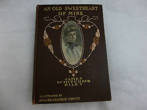 Victorian Era James Whitcomb Riley An Old Sweetheart Of Mine Howard Christy