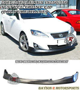 V style Front Lip urethane Fits 11 13 Lexus Is250 Is350