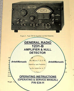 General Radio 1231 b Amplifier Null Detector Operating Service Manual