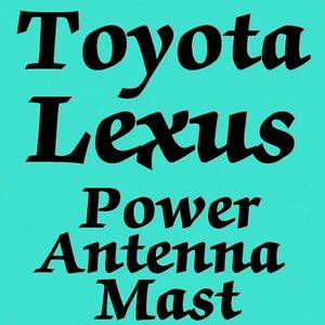 Am Fm Power Antenna Mast New How 2 For Lexus Toyota Camry Celica Es250