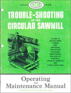 Trouble shooting In The Circular Sawmill By R Hoe Co 1957 Reprint