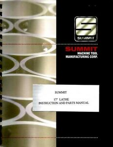 Summit 17 Inch Lathe Instruction Parts Manual