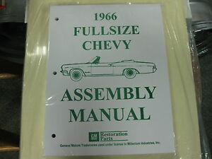 1966 66 Chevy Caprice Impala Belair Biscayne All Models Assembly Manual