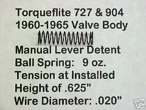 Torqueflite Valve Body Detent ball Spring 1960 To 1965 Only 727 904