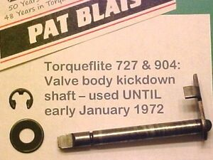 Torqueflite 727 904 Valve Body Kickdown Shaft 1966 Thru Early January 1972