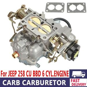 Carburetor For Jeep Wrangler Bbd 6 Cyl engine Amc 4 2 L 258 Cu Rsc bbd C6214