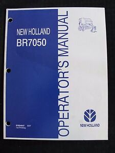 New Holland Br7050 Baler Operators Manual Very Clean