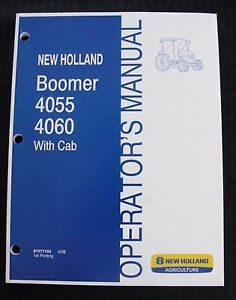 Genuine New Holland Boomer 4055 4060 With Cab Tractor Operators Manual Nice