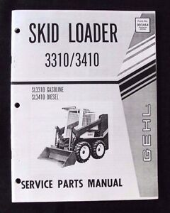 Genuine Gehl Sl3310 Gas Sl3410 Diesel Skid Steer Loader Parts Catalog Manual